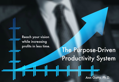 Purpose Driven Productivity